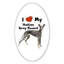 I Love My Italian Greyhound Oval Decal
