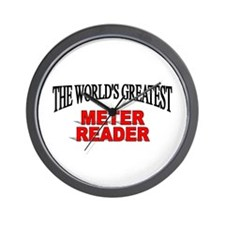 """The World's Greatest Meter Reader"" Wall Clock"