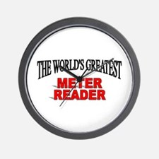 """""""The World's Greatest Meter Reader"""" Wall Clock"""