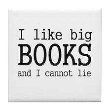 I like big books and I cannot Tile Coaster