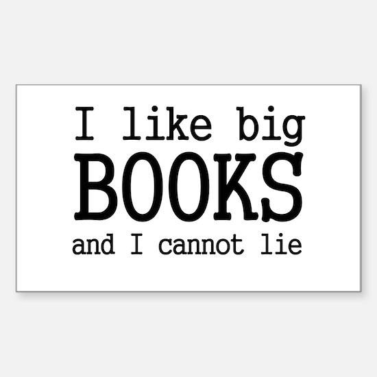 I like big books and I cannot Rectangle Decal