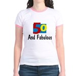 50 and Fabulous Jr. Ringer T-Shirt