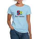 50 and Fabulous Women's Light T-Shirt