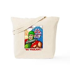 Beast Blaster BE VIGILANT Tote Bag