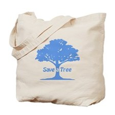 Save a Tree Tote Bag