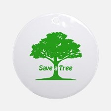 Save a Tree Ornament (Round)