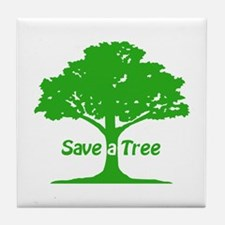 Save a Tree Tile Coaster