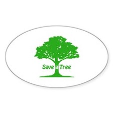 Save a Tree Oval Decal