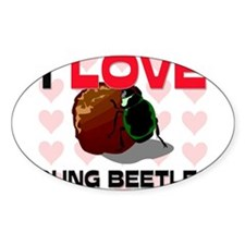 I Love Dung Beetles Oval Decal