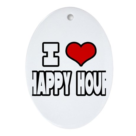 """I Love Happy Hour"" Oval Ornament"