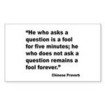 No Foolish Question Proverb Rectangle Sticker 10