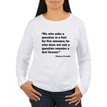 No Foolish Question Proverb Women's Long Sleeve T-