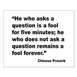 No Foolish Question Proverb Small Poster