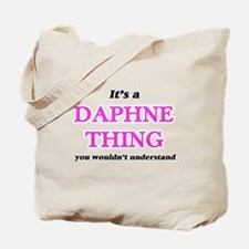 It's a Daphne thing, you wouldn't Tote Bag