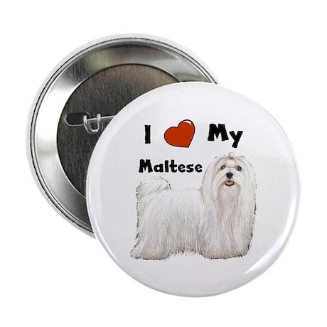 """I Love My Maltese 2.25"""" Button"""