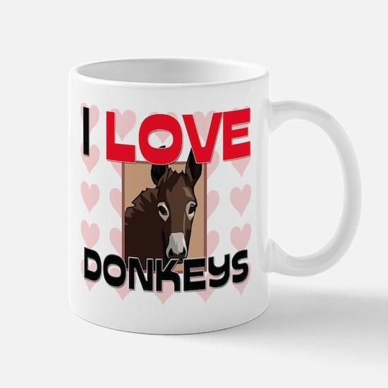 I Love Donkeys Mug