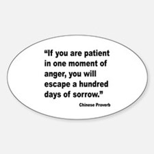Patient Anger Sorrow Proverb Oval Decal