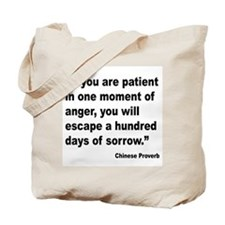 Patient Anger Sorrow Proverb Tote Bag