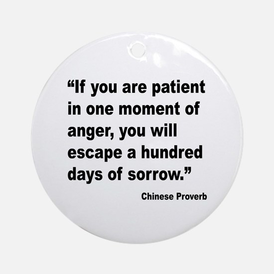 Patient Anger Sorrow Proverb Ornament (Round)