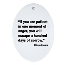 Patient Anger Sorrow Proverb Oval Ornament