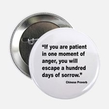 "Patient Anger Sorrow Proverb 2.25"" Button"
