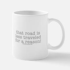 Road Less Traveled Mug