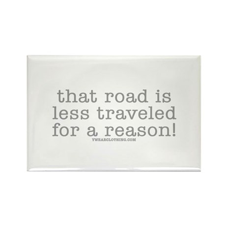 Road Less Traveled Rectangle Magnet