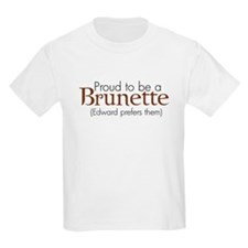 Proud to be a Brunette T-Shirt
