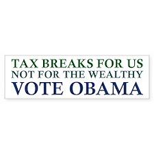 Obama - Tax Breaks for Us Bumper Bumper Sticker