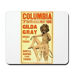 Gilda Gray Mousepad