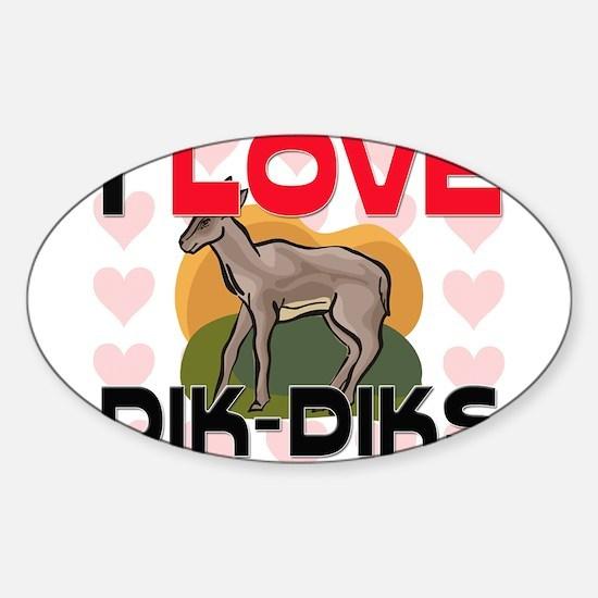 I Love Dik-Diks Oval Decal