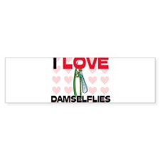 I Love Damselflies Bumper Bumper Sticker