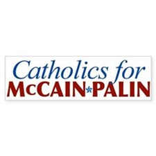 Catholics for McCain Palin Bumper Bumper Sticker