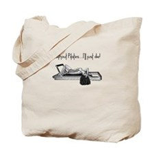 Without Pilates, I'll Just Di Tote Bag