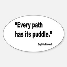 Every Path English Proverb Oval Decal