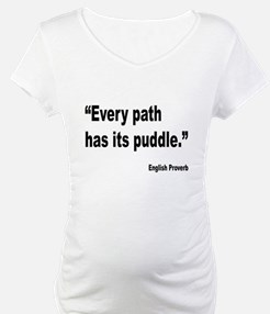 Every Path English Proverb Shirt