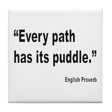 Every Path English Proverb Tile Coaster