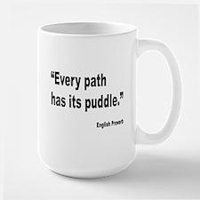 Every Path English Proverb Mug