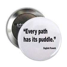 "Every Path English Proverb 2.25"" Button"