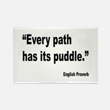 Every Path English Proverb Rectangle Magnet