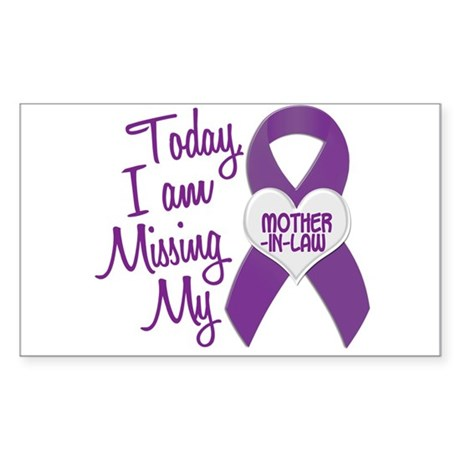 Missing My Mother-In-Law 1 PURPLE Sticker (Rectang