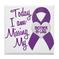 Missing My Mother-In-Law 1 PURPLE Tile Coaster