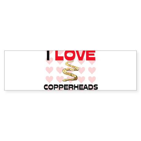 I Love Copperheads Bumper Sticker