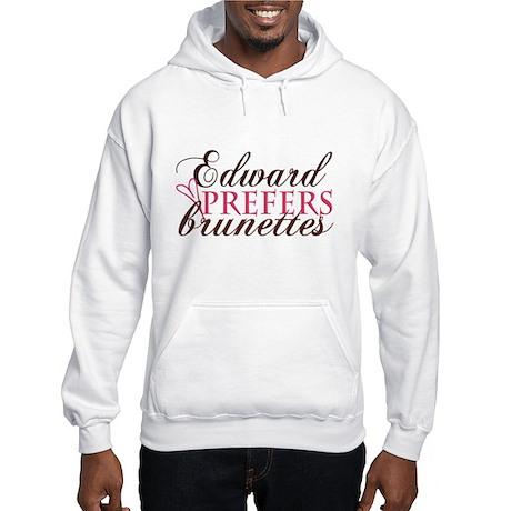 Edward prefers Brunettes (Pin Hooded Sweatshirt