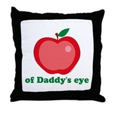 Apple of Daddy's Eye Throw Pillow