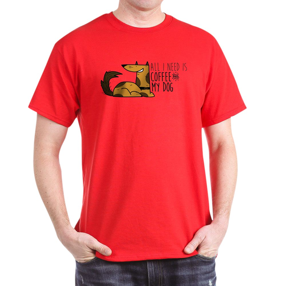 CafePress All I Need Is Coffee T Shirt 100/% Cotton T-Shirt 30627419