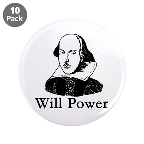 """William Shakespeare WILL POWER 3.5"""" Button (10 pac"""