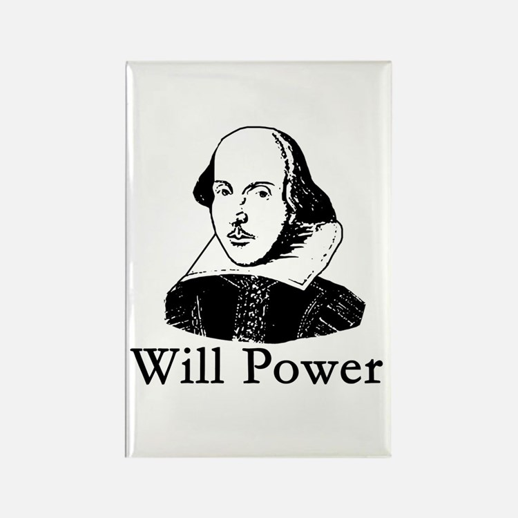 William Shakespeare WILL POWER Rectangle Magnet