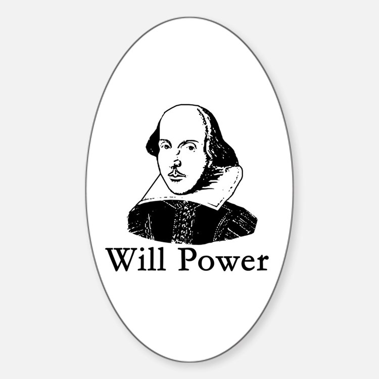 William Shakespeare WILL POWER Oval Decal