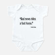 Bad News Fast Horse Cowboy Proverb Infant Bodysuit